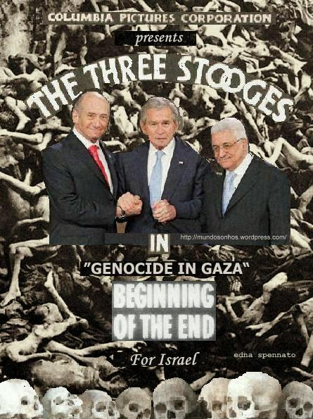 The Three Stooges in Genocide in Gaza
